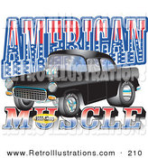 "Retro Illustration of a Black 1955 Chevy Muscle Auto Car with Text Reading ""American Muscle"" with Stars and Stripes by Andy Nortnik"