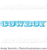 Retro Illustration of a Blue Western Cowboy Text Sign by Andy Nortnik