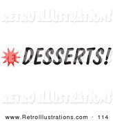 Retro Illustration of a Desserts Sign with a Red Star Burst by Andy Nortnik