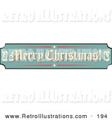 Retro Illustration of a Festive Green, Tan and Red Sign Reading Merry Christmas! by Andy Nortnik