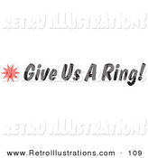 Retro Illustration of a Give Us a Ring Sign with a Red Star Burst by Andy Nortnik