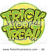 Retro Illustration of a Green and Yellow Trick or Treat Greeting with Dripping Green Goo on White by Andy Nortnik