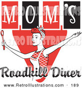 Retro Illustration of a Happy Red Haired White Woman in an Apron, Her Hair up in a Scarf, Singing and Dancing with a Spoon on a Red and Black Vintage Sign for Mom's Roadkill Diner by Andy Nortnik