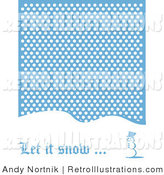 Retro Illustration of a Let It Snow Christmas Greeting of a Snowman Standing on a Snow Covered Hill Under Falling Snow by Andy Nortnik