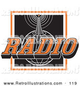 Retro Illustration of a Orange, White and Black Radio Sign with a Communications Tower Sending Information on Top of a Globe by Andy Nortnik