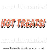 Retro Illustration of a Red Hot Treats Restaurant Sign on White by Andy Nortnik
