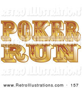 Retro Illustration of a Shiny Golden Western Poker Run Sign on White by Andy Nortnik