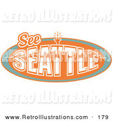 Retro Illustration of a Vintage Orange See Seattle Sign with the Space Needle by Andy Nortnik