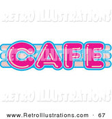 Retro Illustration of a Vintage Pink and Blue Cafe Sign on White by Andy Nortnik