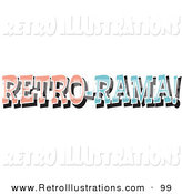 Retro Illustration of a Vintage Pink and Blue Retro-Rama Sign by Andy Nortnik