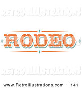Retro Illustration of a Western Orange Rodeo Sign over White by Andy Nortnik