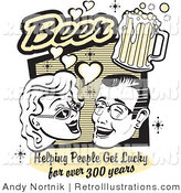 Retro Illustration of a Woman and Man with Beer, Beer, Helping People Get Lucky for over 300 Years Poster by Andy Nortnik