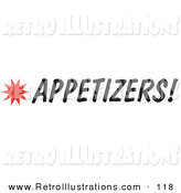 Retro Illustration of an Appetizers Sign with a Star Burst on White by Andy Nortnik