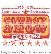 Retro Illustration of an Orange and Red Vintage Advertisement for a World Famous Cowboy Show with Stars by Andy Nortnik