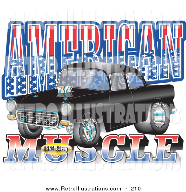 "Retro Illustration of a Black 1955 Chevy Muscle Auto Car with Text Reading ""American Muscle"" with Stars and Stripes"