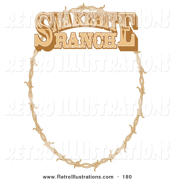 Retro Illustration of a Brown Oval Frame Made of Barbed Wire on a Snakebite Ranch Sign