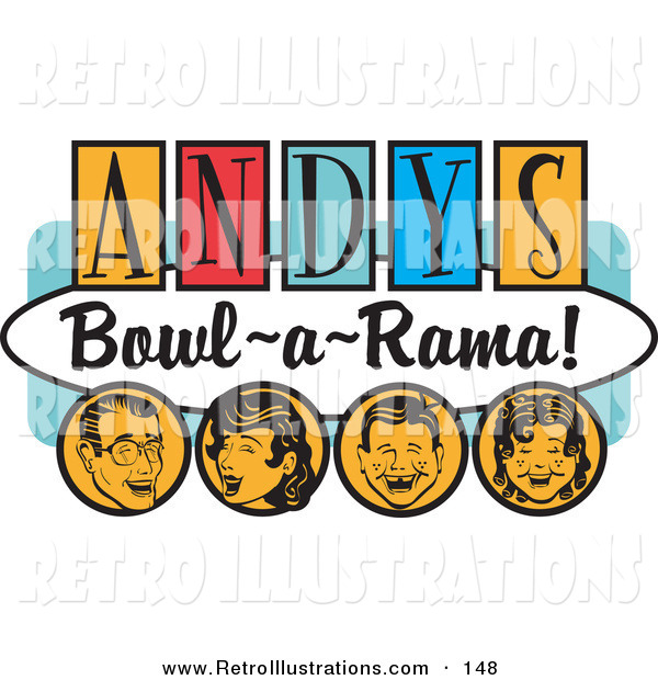 "Retro Illustration of a Cheerful Man, Woman, Boy and Girl, Laughing and Having Fun on a Vintage ""Andy's Bowl-A-Rama!"" Sign"