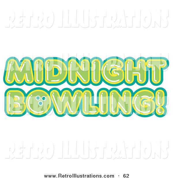 Retro Illustration of a Green Midnight Bowling Sign on White