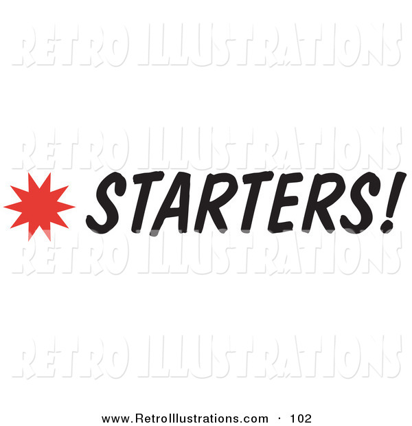 Retro Illustration of a Starters Sign with a Star Burst on White