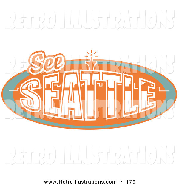 Retro Illustration of a Vintage Orange See Seattle Sign with the Space Needle
