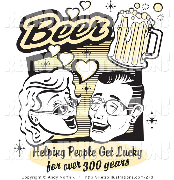 Retro Illustration of a Woman and Man with Beer, Beer, Helping People Get Lucky for over 300 Years Poster