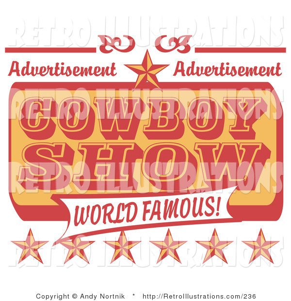 Retro Illustration of an Orange and Red Vintage Advertisement for a World Famous Cowboy Show with Stars